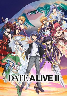 Date a Live III VOSTFR